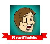 RyanTheMic