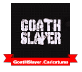 GoatHSlayer . Caricaturas