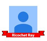 Ricochet Ray