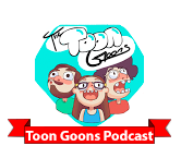 Toon Goons Podcast