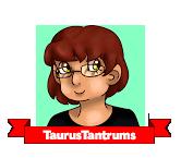 TaurusTantrums