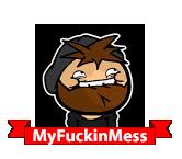 MyFuckinMess