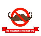No Moustaches Productions